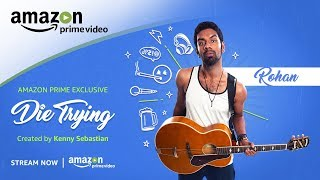 Die Trying Rohan : Character Trailer | Amazon Prime Series