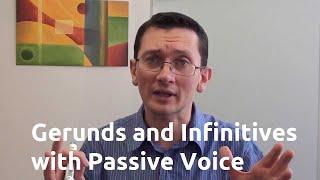 Инфинитивы и герундии в пассивном залоге (passive voice) английского языка