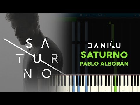 Saturno - Pablo Alborán - Piano cover/tutorial