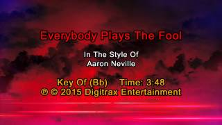 Aaron Neville - Everybody Plays The Fool (Backing Track)
