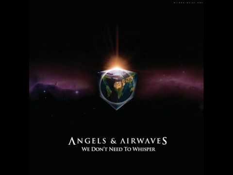 Start the Machine- Angels and Airwaves
