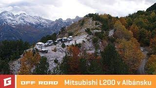 Mitsubishi L200 v Albánsku - offroad trip - GARÁŽ.TV - Rasťo Chvála