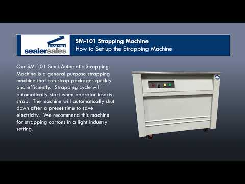 Sealer Sales SM-101 - How To Set Up The Strapping Machine