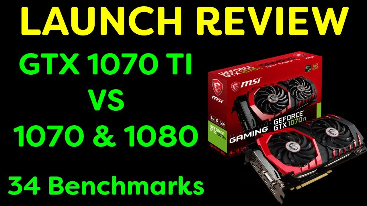 GTX 1070 Ti vs GTX 1080: Benchmarks and Recommendation | TurboFuture