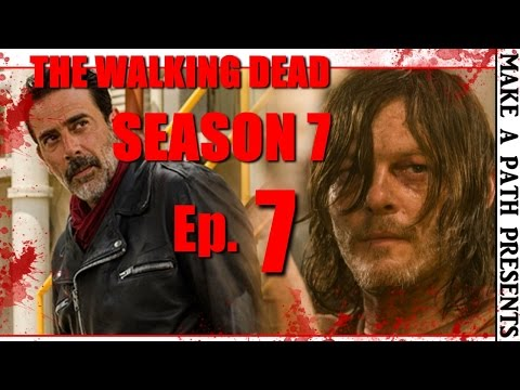 THE WALKING DEAD Season 7 Episode 7 REVIEW [SPOILERS] Sing Me A Song Ep 707