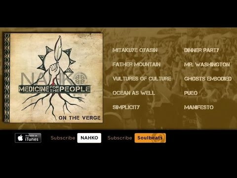 Nahko & Medicine For The People - On The Verge (Full Album)