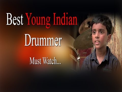 Best Young Indian Drummer - Must Watch - Redpix24x7   #BestYoungIndianDrummer  #IndianDrummer  #DrummingKid http://www.ndtv.com BBC Tamil: http://www.bbc.co.uk/tamil INDIAGLITZ :http://www.indiaglitz.com/channels/tamil/default.asp  ONE INDIA: http://tamil.oneindia.in BEHINDWOODS :http://behindwoods.com VIKATAN http://www.vikatan.com the HINDU: http://tamil.thehindu.com DINAMALAR: www.dinamalar.com MAALAIMALAR http://www.maalaimalar.com/StoryListing/StoryListing.aspx?NavId=18&NavsId=1 TIMESOFINDIA http://timesofindia.indiatimes.com http://www.timesnow.tv HEADLINES TODAY: http://headlinestoday.intoday.in PUTHIYATHALAIMURAI http://www.puthiyathalaimurai.tv VIJAY TV:http://www.youtube.com/user/STARVIJAY  -~-~~-~~~-~~-~- Please watch: