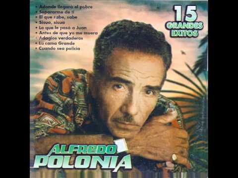Alfredo Polonia ( Sisua Sisua)