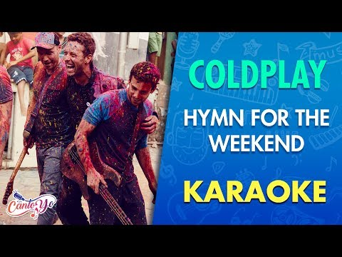 Coldplay - Hymn For  The Weekend (Karaoke) | CantoYo