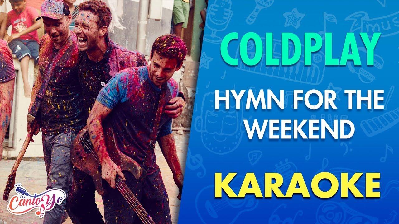 Coldplay - Hymn For  The Weekend (Karaoke)   CantoYo
