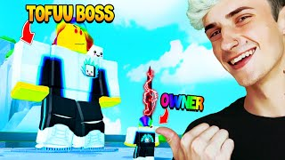 I had to Fight the TOFUU BOSS with my OWNER SWORD ⚔️ (Roblox)