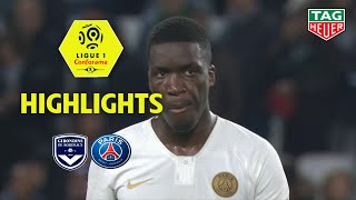Girondins de Bordeaux - Paris Saint-Germain ( 2-2 ) - Highlights - (GdB - PARIS) / 2018-19