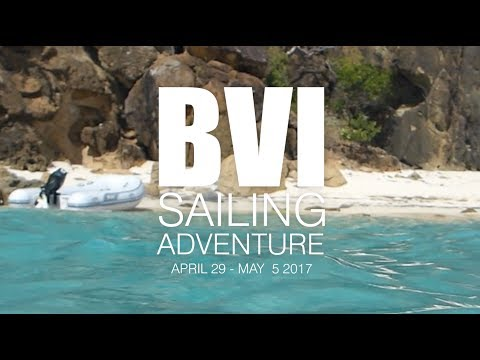 BVI Sailing Adventure!