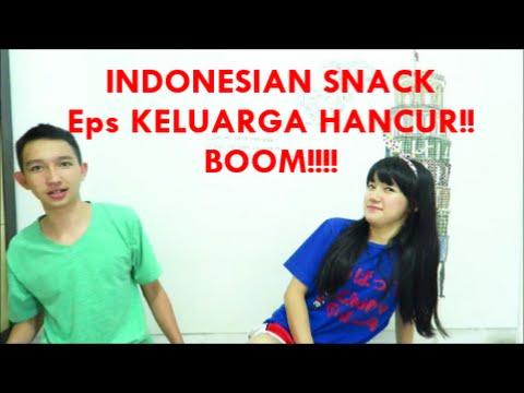 KELUARGA HANCUR - INDONESIAN SNACK #2