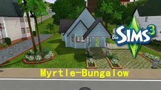 Sims 3 Sunset Valley Renovierung*02* Myrtle-Bungalow