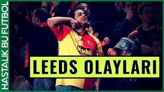 Galatasaray Leeds Olayları | #HikayesiOlanGoller BÖLÜM 1