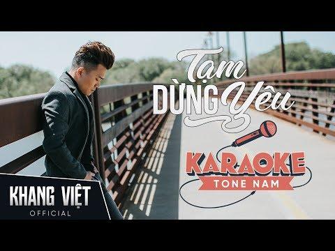 Karaoke Tạm Dừng Yêu | Khang Việt | Beat Gốc Tone Nam