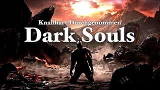 Knallhart Durchgenommen   Dark Souls   Folge 01