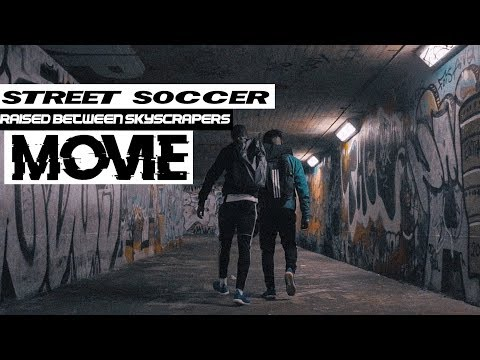 """Raised between skyscrapers"" - A soccer movie!"