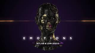 Jetlag e Low Disco - Emotions