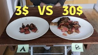 3$ STEAK vs 30$ STEAK