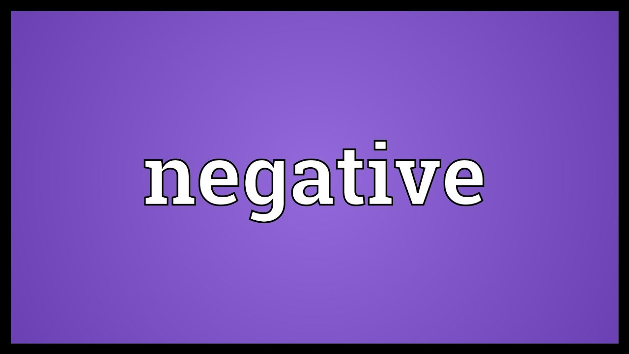 Negative Meaning - YouTube