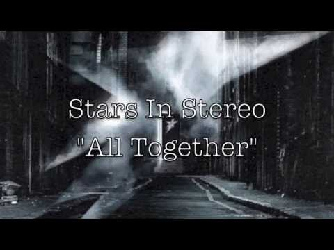 Клип Stars In Stereo - All Together