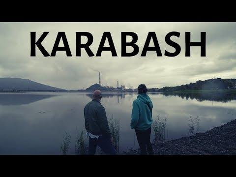 KARABASH...Russia's Toxic Town