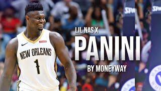 "Zion Williamson Mix | ""Panini"" Lil Nas X *Pelicans Hype*"