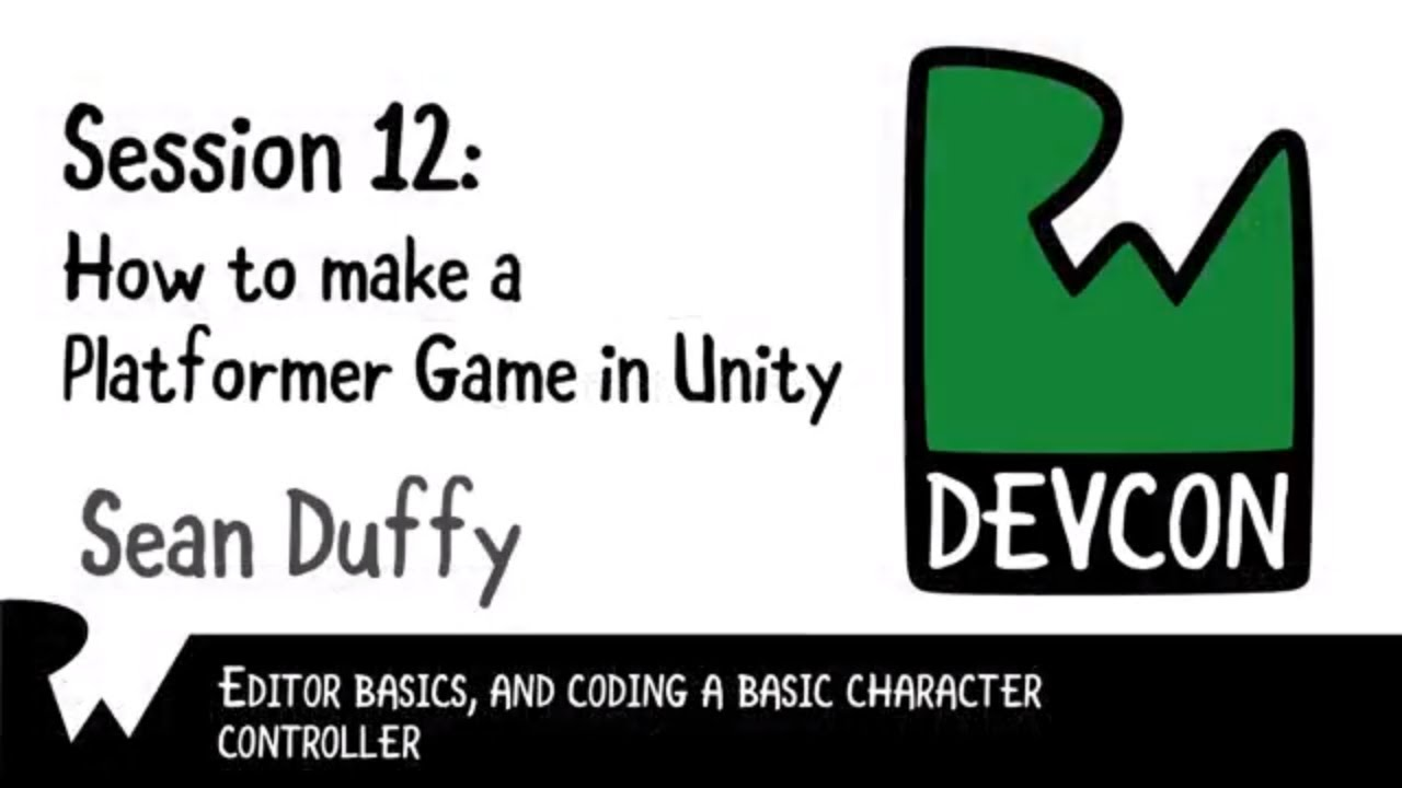 How to Make a Platformer Game in Unity Sean Duffy - RWDevCon 2017 Live  Tutorial Session