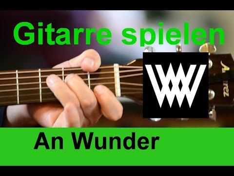An Wunder Wincent Weiss Guitar Tutorial