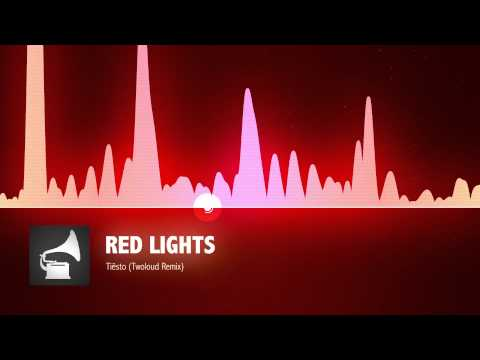 Tiësto  Red Lights Twoloud Remix