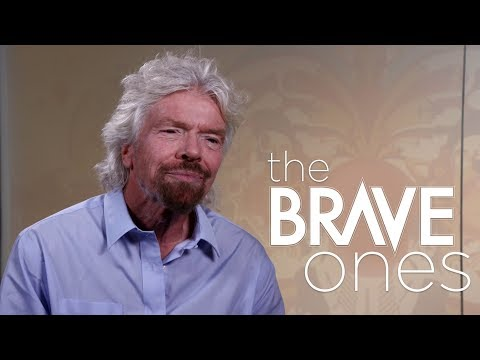 Sir Richard Branson, Founder of Virgin  The Brave Ones