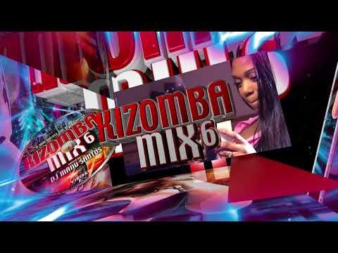 Spot Kizomba Mix 6