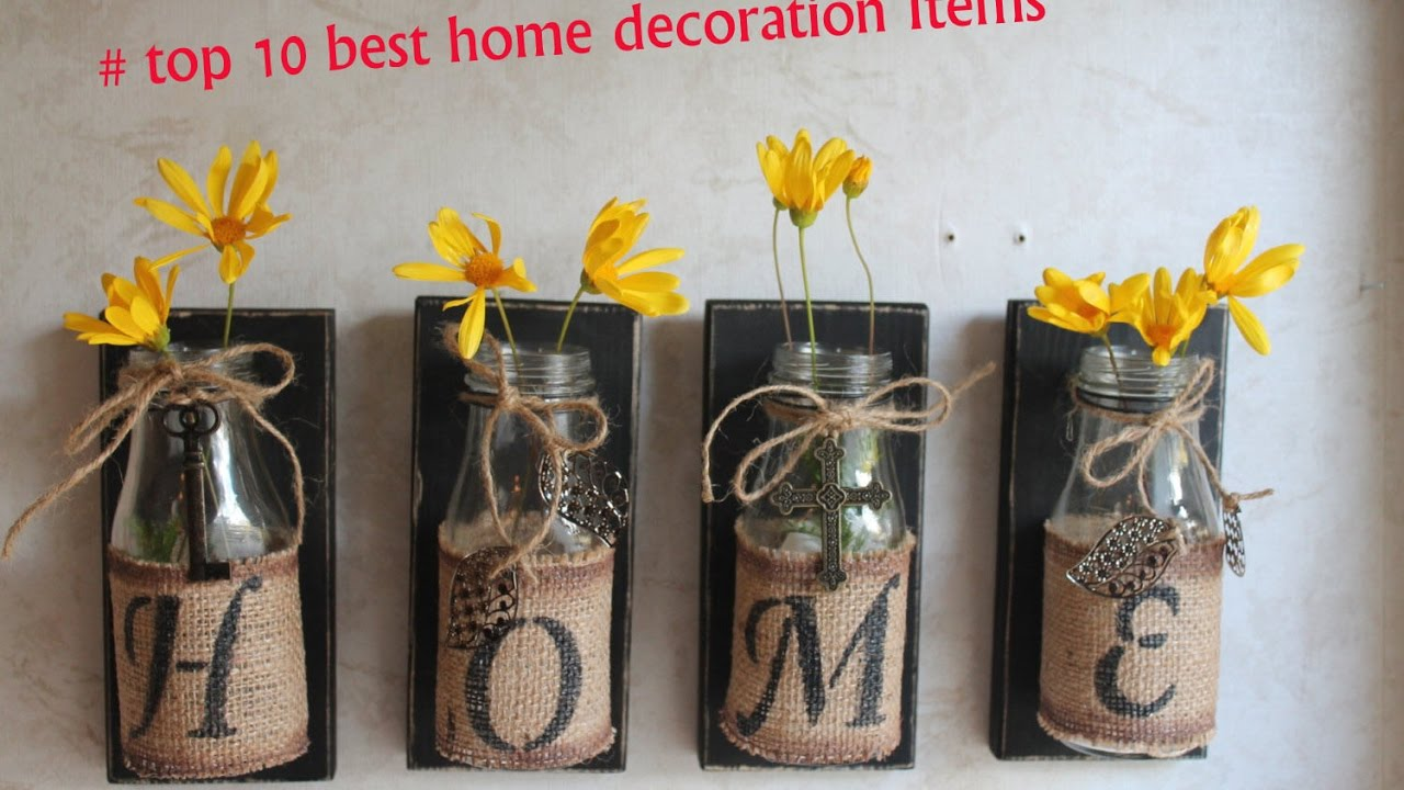 Top 10 best home decoration items youtube for Home decoration things