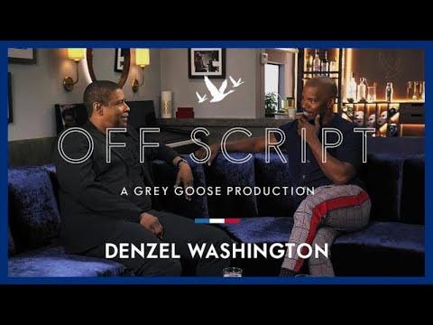 OFF SCRIPT a Grey Goose Production | Jamie Foxx & Denzel Washington