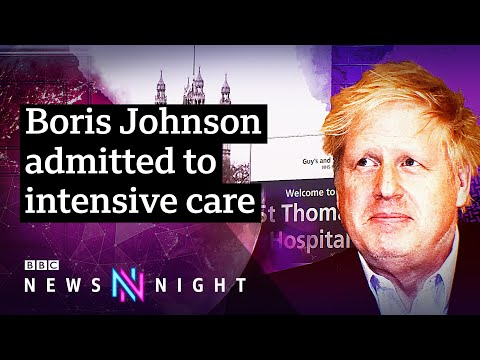Coronavirus: Boris Johnson moved to intensive care as symptoms 'worsen' - BBC Newsnight