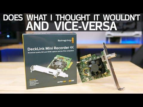 Capture And Release - Testing The Blackmagic Decklink Mini Recorder 4K