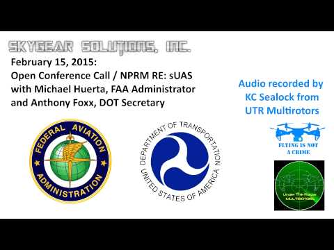 FAA and DOT Press Conference Call Regarding sUAS NPRM