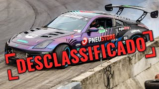 FUI DESCLASSIFICADO DO CAMPEONATO DE DRIFT !