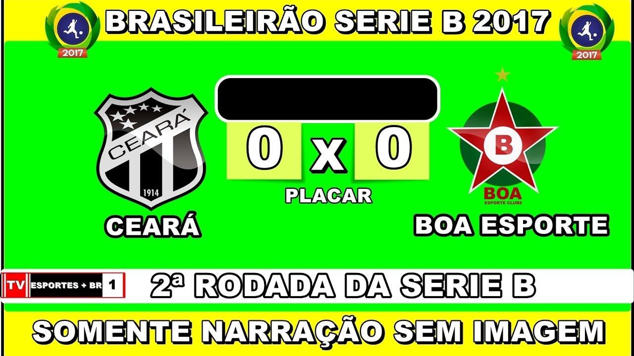 CEARÁ 0X0 BOA ESPORTE BRASILEIRÃO SERIE B 2017 {SOMENTE NARRAÇÃO}