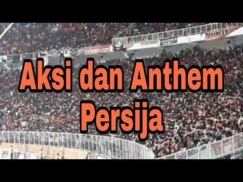 Aksi dan anthem persija