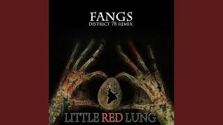 Fangs (District 78 Remix)