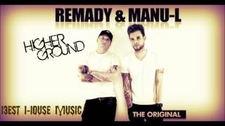 Remady & Manu L - Higher Ground (Original Radio Edit) + Lyrics
