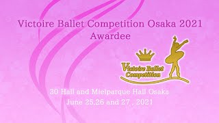 OSAKA2021-Victoire Ballet Competition Digest movie