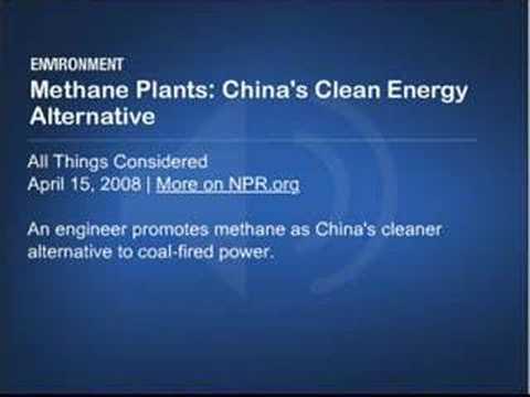 Methane Plants: China's Clean Energy Alternative