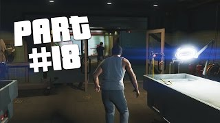 "GTA 5 - First Person Walkthrough Part 18 ""Dead Man Walking"" (GTA 5 PS4 Gameplay)"