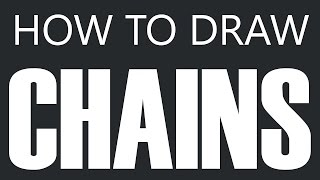 How To Draw A Chain - Steel Chain Drawing (Metal Chains)