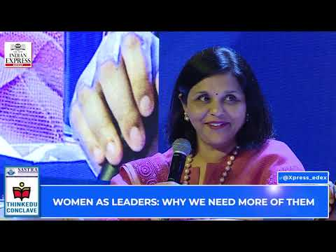 ThinKEDU 2020 - Women as leaders: Why we need more of them, Sangita Reddy, Joint MD, President-FICCI