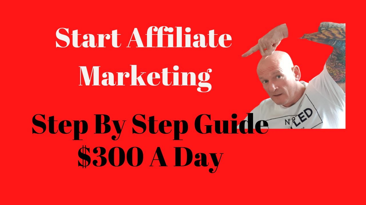 How To Start Affiliate Marketing Step By Step Guide And Tips For Beginners 2020